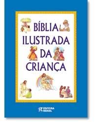 BÍBLIA ILUSTRADA DA CRIANÇA- Rideel -