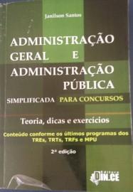 ADMINISTRAÇÃO GERAL E ADMINISTRAÇÃO PÚBLICA